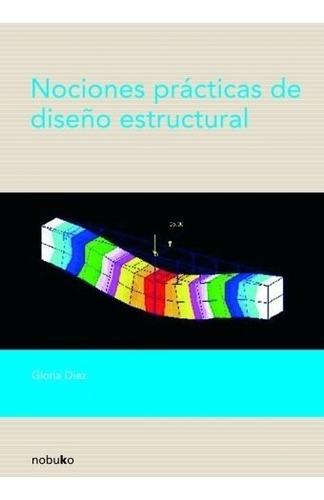 Imagen 1 de 2 de Nociones Practicas De Diseño Estructural