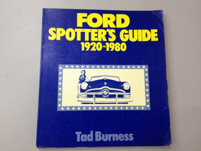 Livro Ford Spotter´s Guide - 1920 A 1980