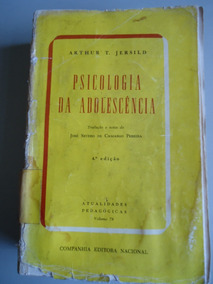 Livro Psicologia Da Adolescencia - Arthur T. Jersild