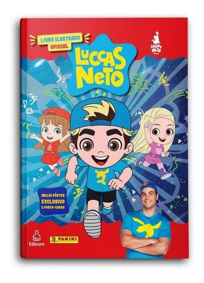 Album Ilustrado Oficial Luccas Neto - Capa Dura - Ediouro