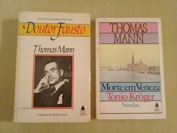 2 Livros Thomas Mann - Dr Fausto E Morte Em Veneza/ Tonio Kr