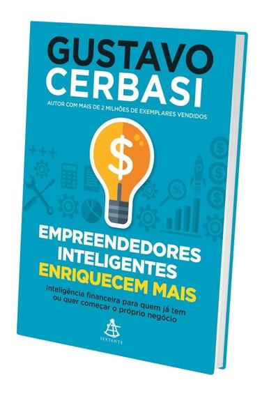 Livro Empreendedores Inteligentes Enriquecem Mais