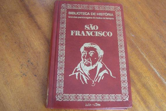 Livro Tres Biblioteca De Historia 6 / Sao Francisco