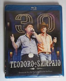 Blu-ray Teodoro & Sampaio 30 Anos Ao Vivo [novo Lacrado]