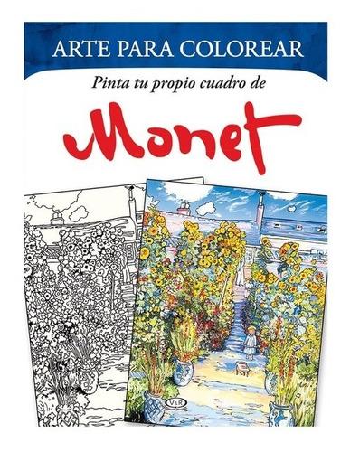 Imagen 1 de 3 de Arte Colorear Pinta Tu Propio Cuadro - Monet - V & R Libro