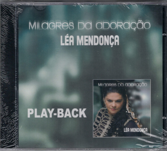 Playback Léa Mendonça - Milagres Da Adoração