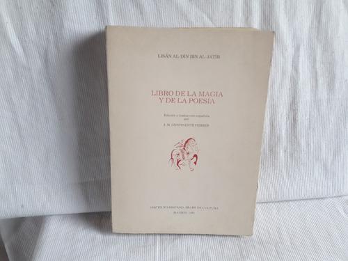 Imagen 1 de 7 de De La Magia Y De La Poesia Lisan Al-din Ibn Al-jatib Arabe