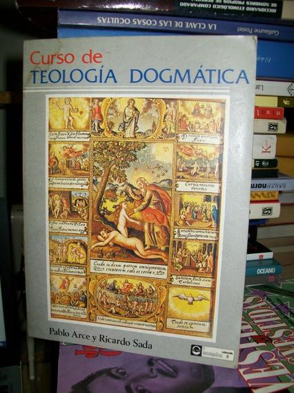 Curso De Teologia Dogmatica Arce - Sada