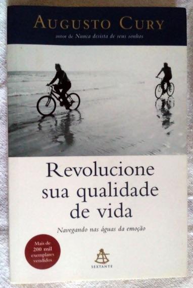 Livro - Revolucione Sua Qualidade De Vida - Augusto Cury