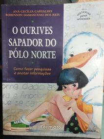 Livro O Ourives Sapador Do Polo Norte - Usado