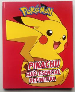 Pikachu Guía Esencial Definitiva