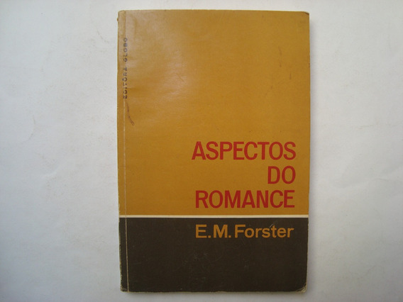Livro Aspectos Do Romance - E. M. Forster