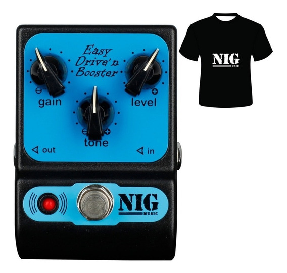 Pedal Nig Easy Drive Ped Overdrive Booster Camiseta Brinde