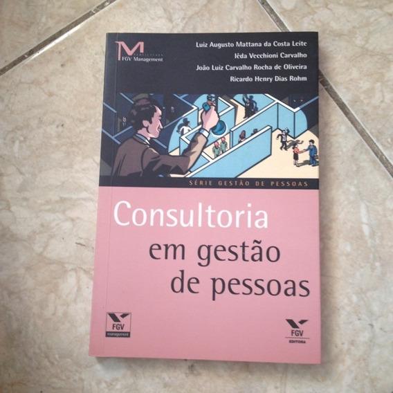Livro Consultoria Em Gestão De Pessoas - Fgv Management