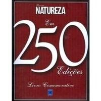 Revista Natureza Em 250 Edições - Livro Comemorativo