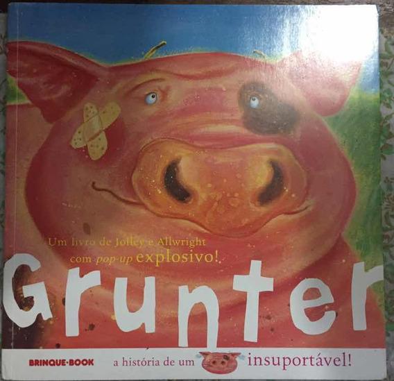 Livro Grunter - A História De Um Porco Insuportável
