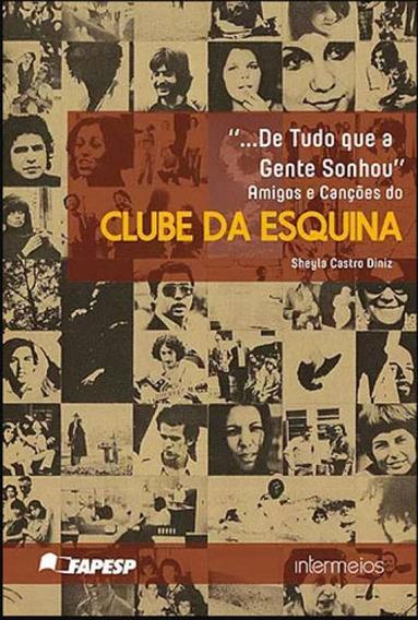 Amigos E Cançoes Do Clube Da Esquina