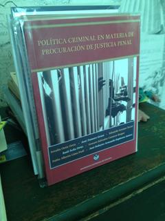 Política Criminal En Materia De Procuración De Justicia Pena