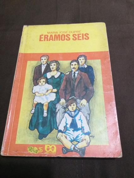 Livro Eramos Seis Coleção Vagalume Maria Jose Dupré Raro