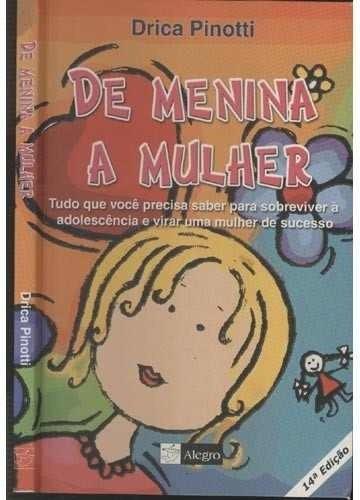 Livro:de Menina A Mulher Drica Pinotti (177)
