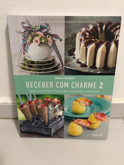 Livro: Receber Com Charme 2 - Revista Casa & Comida