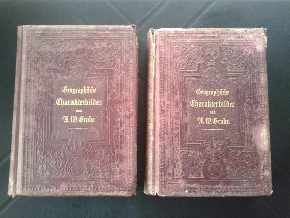 Livro Alemão Antigo 1891 De Geografia Vol 1 E 2