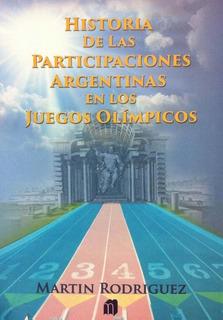 Historia De Las Participaciones Argentinas Juegos Olimpicos