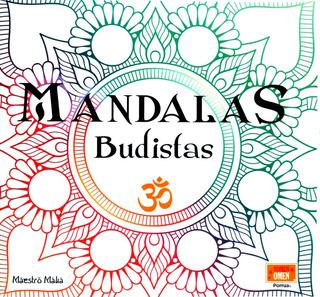 Mandalas Budistas Maestro Maka Mente Y Energía Libros Porrúa