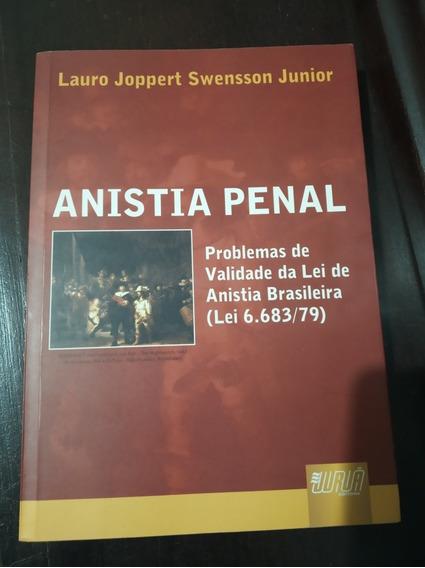 Livro Anistia Penal, De Lauro Joppert Swensson Júnior
