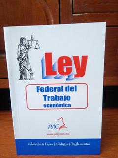 Ley Federal Del Trabajo Económica 2018