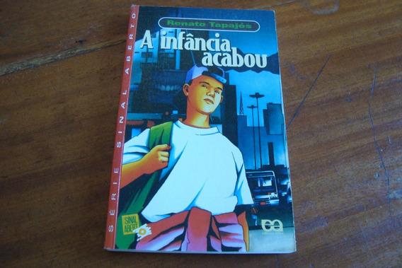 Livro Sinal Aberto / Renato Tapajos / A Infancia Acabou