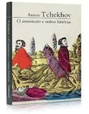 O Assassinato E Outras Histórias Anton Tchekhov