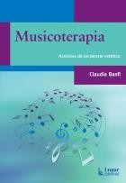 Imagen 1 de 3 de Musicoterapia. Acciones De Un Pensar Estético           -LG-