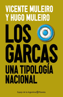 Los Garcas De Vicente Muleiro - Planeta
