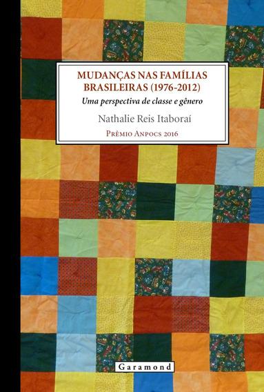 Mudanças Nas Famílias Brasileiras (1976-2012) - Uma Perspe