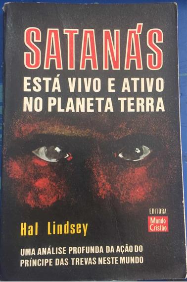 Livro Satanás Está Vivo E Ativo No Planeta Terra