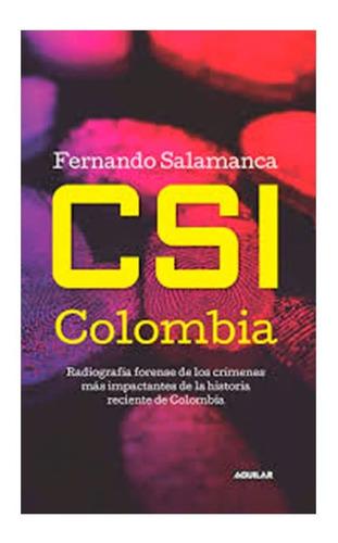 Csi Colombia /  Fernando Salamanca