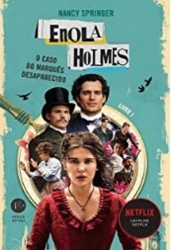 Livro Enola Holmes: O Caso Do Marques Desaparecido