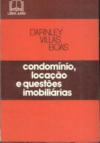 Condomínio, Locação E Questões Imobiliárias