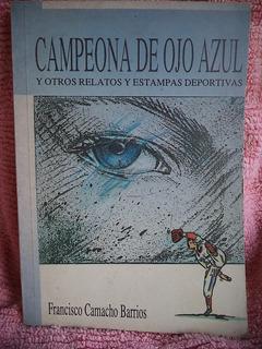 Campeona De Ojo Azul Francisco Camacho Barrios Avz