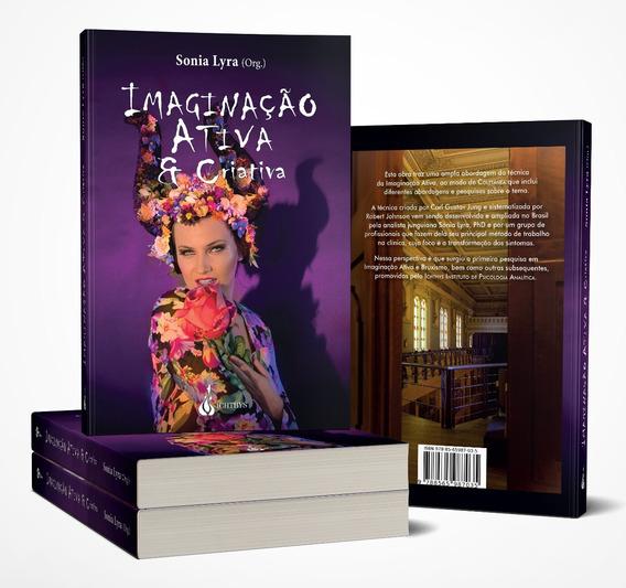 Livro Imaginação Ativa & Criativa Sonia Lyra (org) Novo Jung