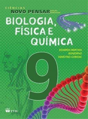 Ciências Novo Pensar - 9º Ano - Biologia, Física E Química