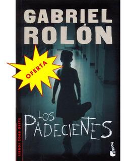 Los Padecientes, Gabriel Rolon-original