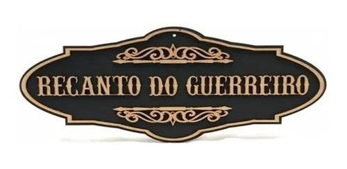 Quadro Decorativo Recanto Do Guerreiro Em Mdf - Promoção