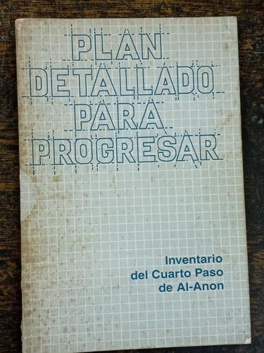 Plan Detallado Para Progresar * Al-anon Y Alateen *