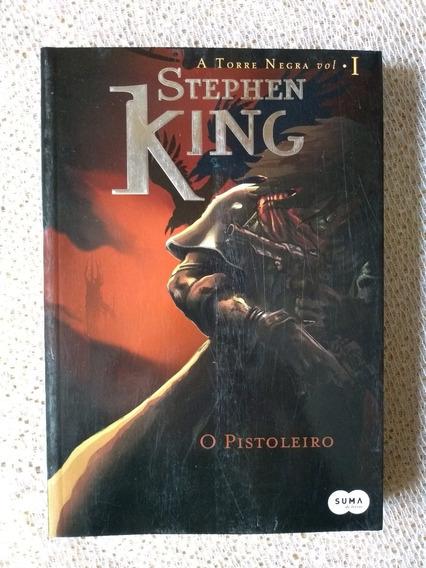 A Torre Negra Vol. 1 - O Pistoleiro Stephen King