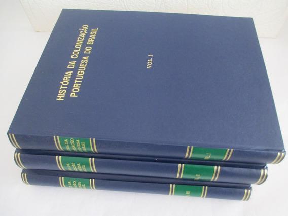 Historia Da Colonização Portuguesa Do Brasil 3 Volumes Rara