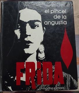 Frida: El Pincel De La Angustia