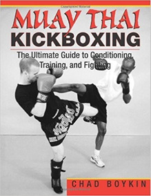 Muay Thai Kickboxing: The Ultimate Guide To Conditioning, Tr