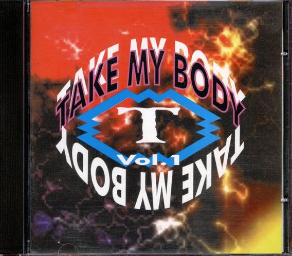 Cd Take My Body - Vol 1